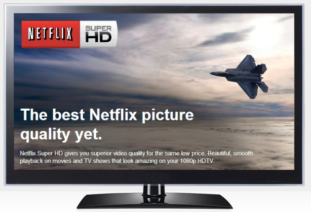 Netflix SuperHD - from https://signup.netflix.com/superhd